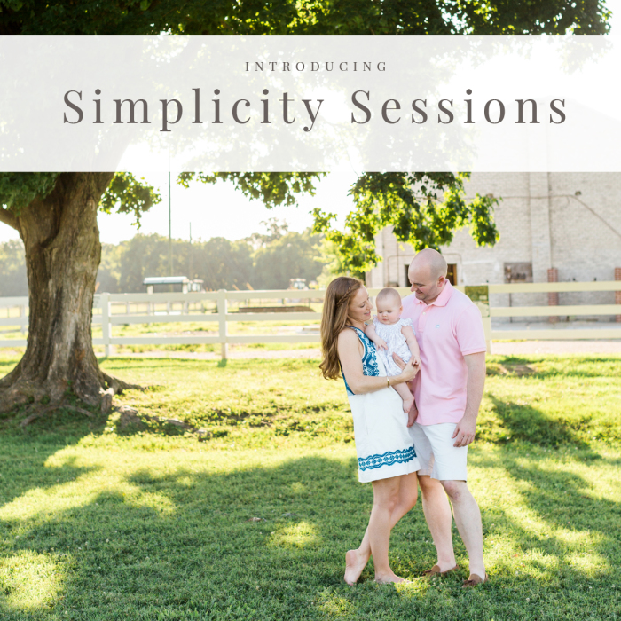 Introducing...Simplicity Sessions!